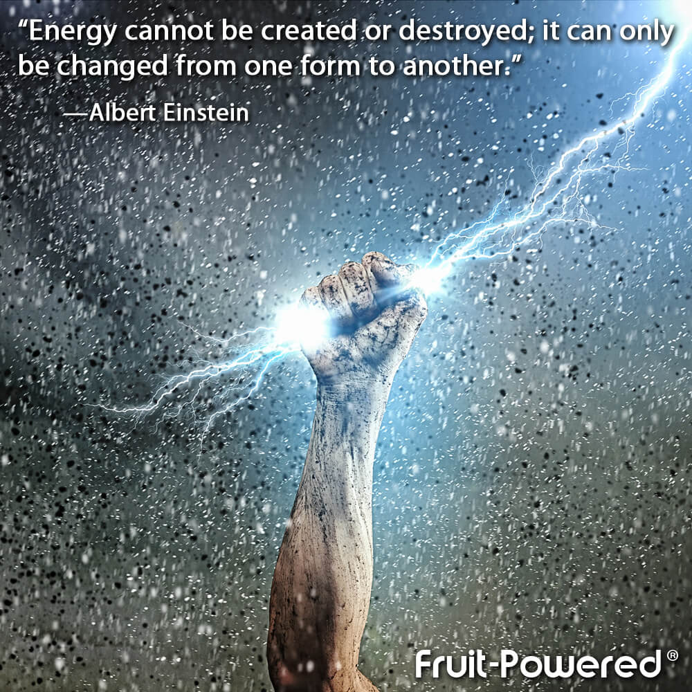 Energy cannot be created or destroyed; it can only be changed from one form to another.