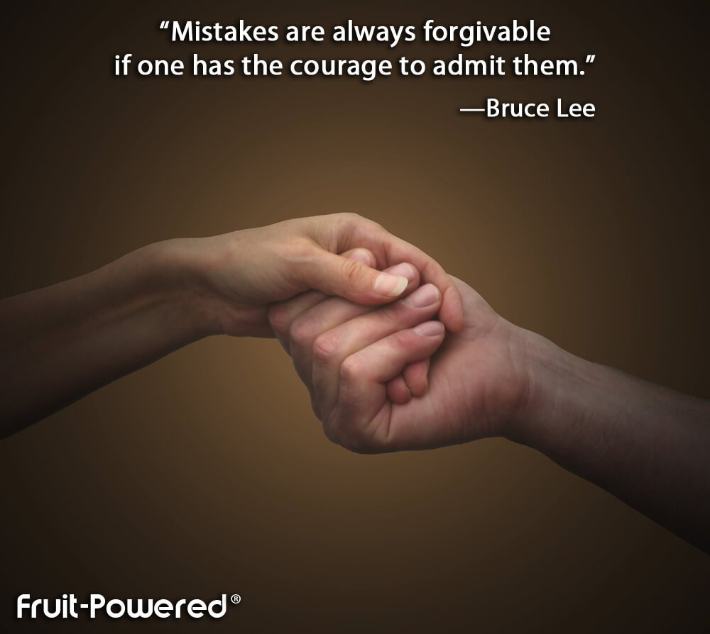 Mistakes are always forgivable if one has the courage to admit them.