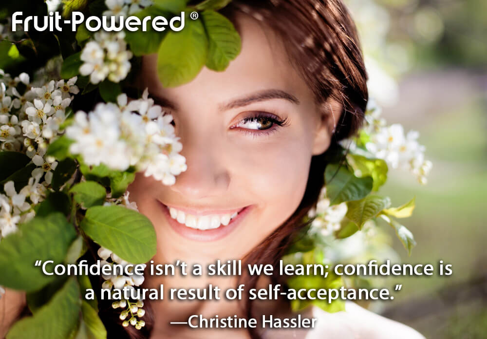 Confidence isn't a skill we learn; confidence is a natural result of self-acceptance.
