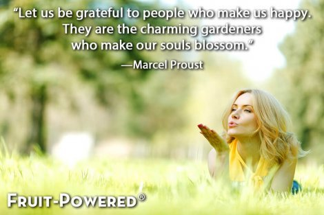 Let us be grateful to people who make us happy. They are the charming gardeners who make our souls blossom.