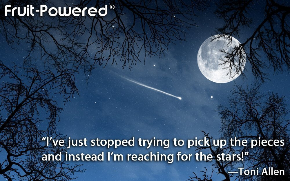 I've just stopped trying to pick up the pieces and instead I'm reaching for the stars!