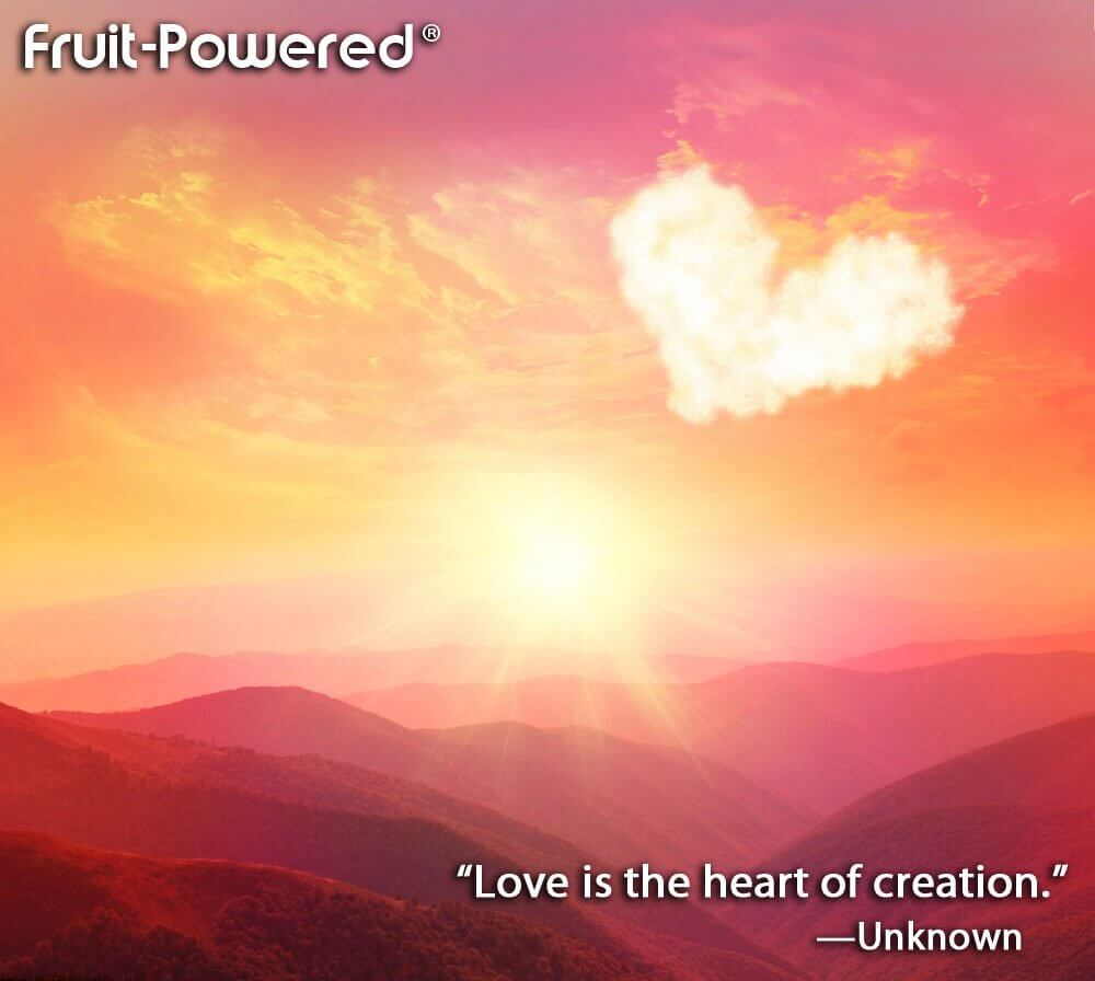 """Love is the heart of creation."""