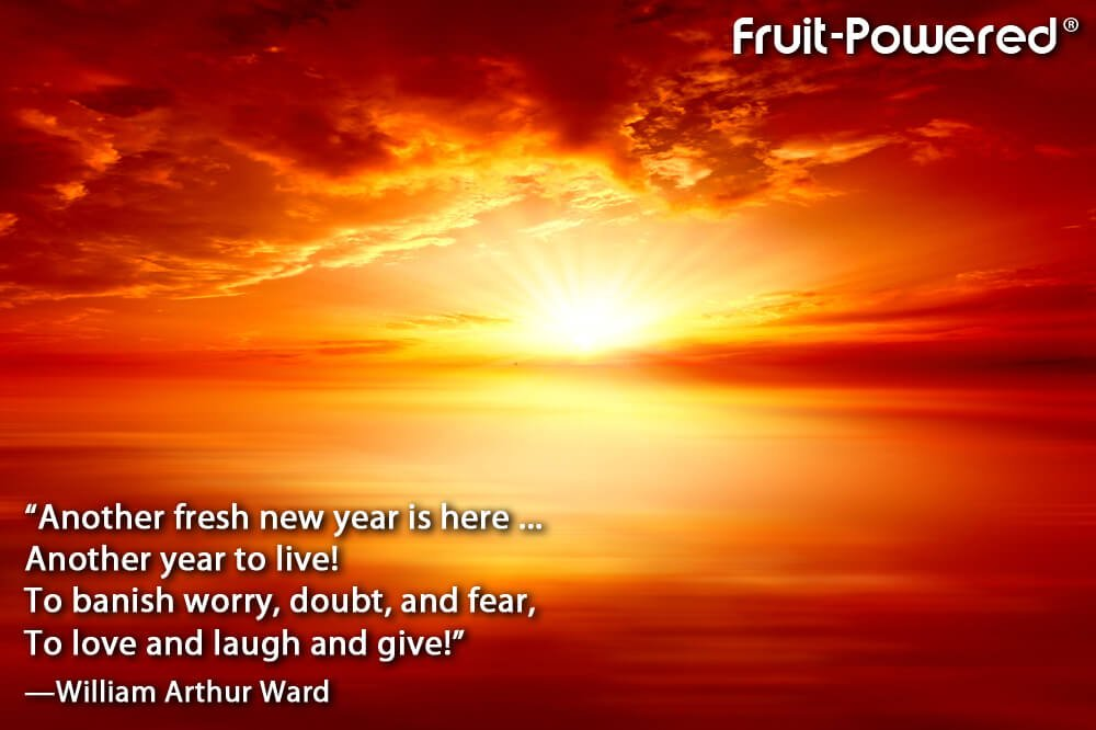 Another fresh new year is here ... Another year to live! To banish worry, doubt, and fear, To love and laugh and give!