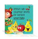 Cover of Arnold's Way Childproof Recipes for Everyone by Arnold Kauffman