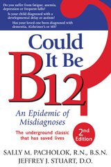 Cover of Could It Be B12? by Sally M. Pacholok and Jeffrey J. Stuart
