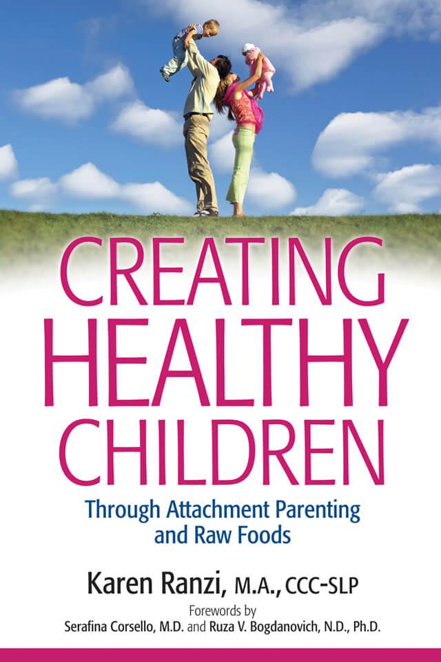 Cover of Creating Healthy Children by Karen Ranzi