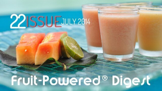 July 2014 Fruit-Powered Digest greetings