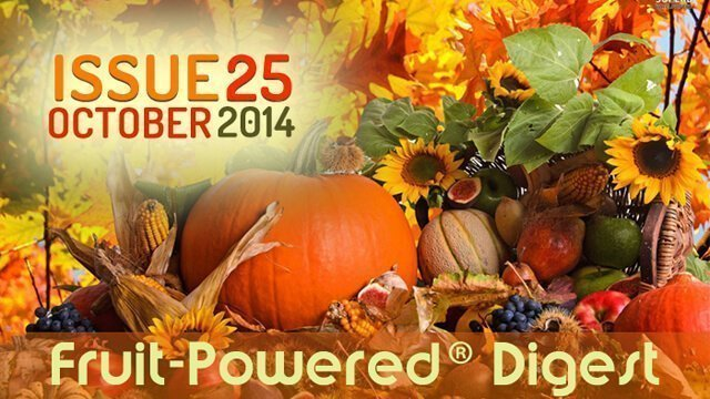 October 2014 Fruit-Powered Digest greetings