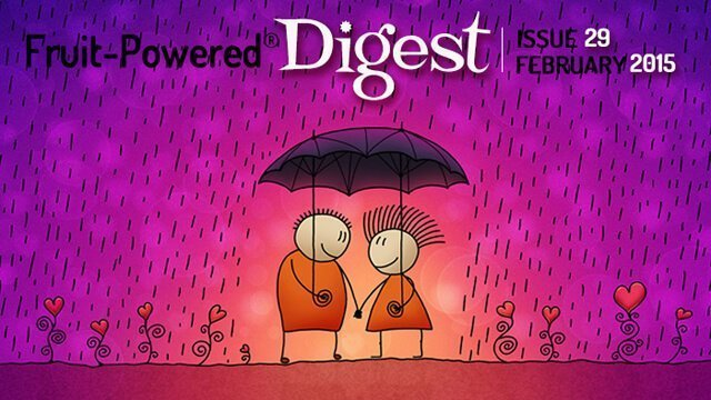 February 2015 Fruit-Powered Digest greetings