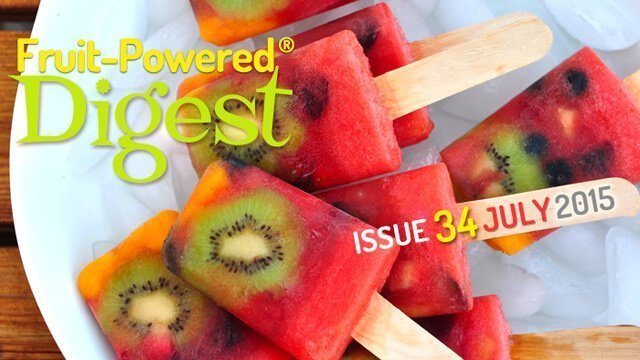 July 2015 Fruit-Powered Digest greetings