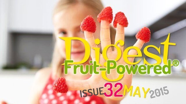 May 2015 Fruit-Powered Digest greetings
