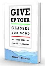 Cover of Give up Your Glasses for Good by Nathan T. Oxenfeld