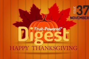 November 2015 Fruit-Powered Digest greetings