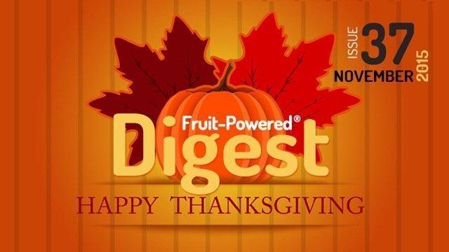 November 2015 Fruit-Powered Digest greetings