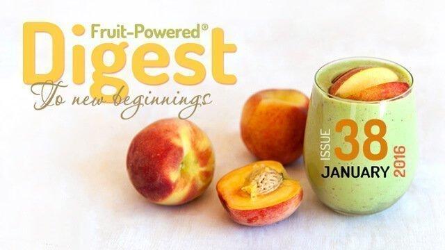January 2016 Fruit-Powered Digest greetings