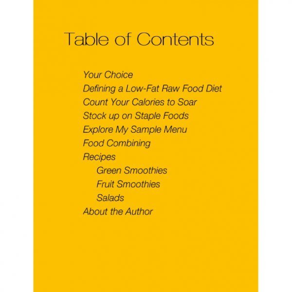 A Taste of Raw Food: 7 Days of Smoothies 'n' Salads by Brian Rossiter - table of contents - raw vegan meal plan - Fruit-Powered Store