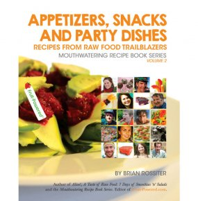 Appetizers, Snacks and Party Dishes: Mouthwatering Recipe Books Series by Brian Rossiter
