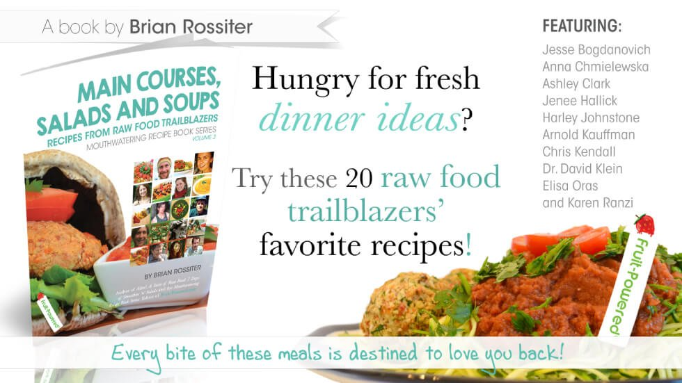 Main Courses, Salads and Soups: Mouthwatering Recipe Book Series by Brian Rossiter - cover banner - Fruit-Powered Store