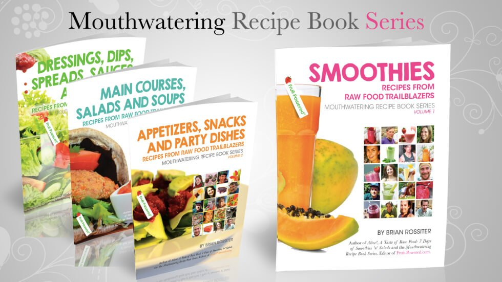 Mouthwatering Recipe Book Series by Brian Rossiter - cover banner - Fruit-Powered Store