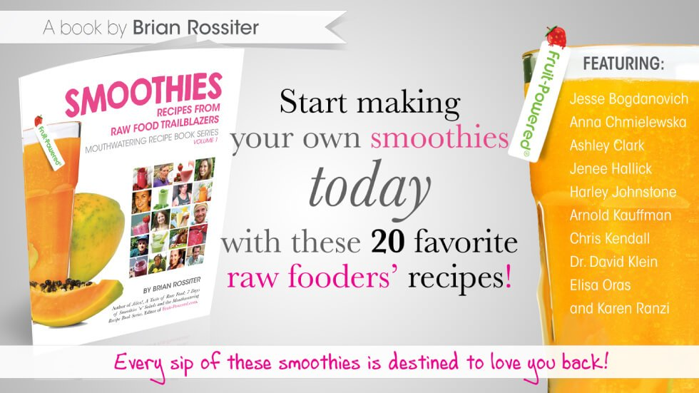 Smoothies: Mouthwatering Recipe Book Series by Brian Rossiter - cover banner - Fruit-Powered Store