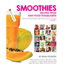 Smoothies: Mouthwatering Recipe Book Series by Brian Rossiter