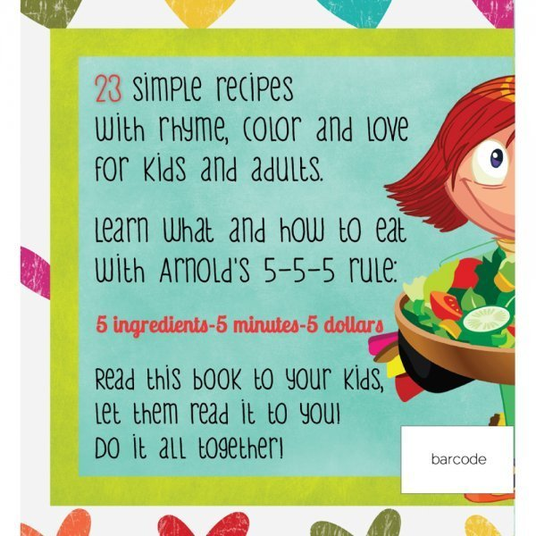 Arnold's Way Childproof Recipes for Everyone by Arnold Kauffman - back cover - Fruit-Powered Store
