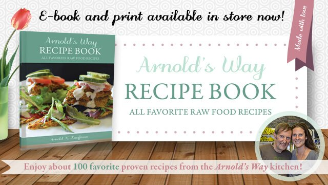Arnold's Way Recipe Book by Arnold Kauffman - cover banner - Fruit-Powered Store