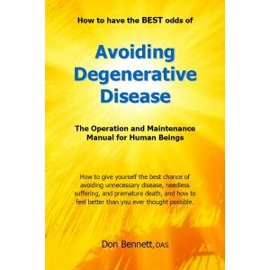 Avoiding Degenerative Disease by Don Bennett - front cover - health maintenance manual - Fruit-Powered Store