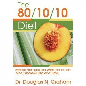 The 80-10-10 Diet