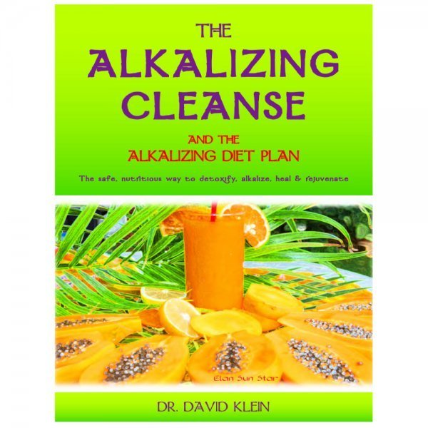 The Alkalizing Cleanse and the Alkalizing Diet Plan - David Klein - front cover - Fruit-Powered Store