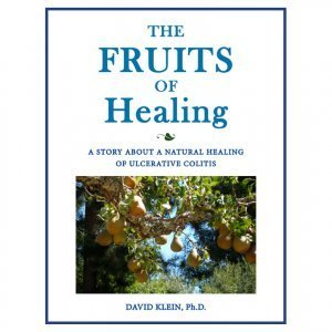 The Fruits of Healing by Dr. David Klein - ulcerative colitis - front cover - Fruit-Powered Store