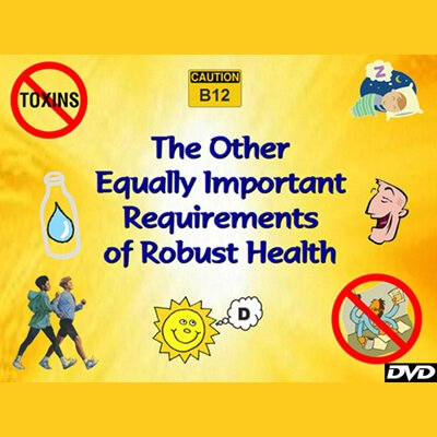 The Other Equally Important Requirements of Robust Health by Don Bennett - health movies and raw vegan movies - Fruit-Powered Store