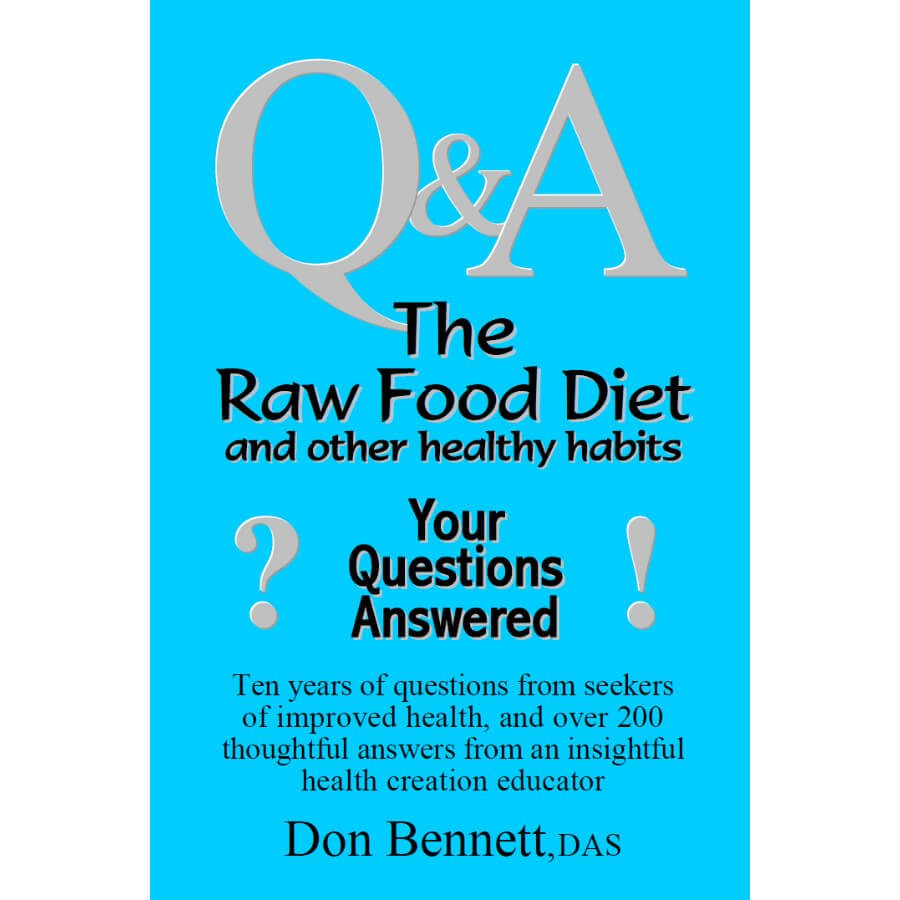 The Raw Food Diet and Other Healthy Habits by Don Bennett - front cover - raw food guide - Fruit-Powered Store