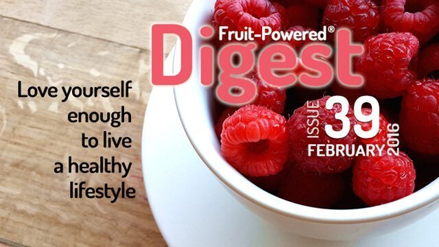 February 2016 Fruit-Powered Digest greetings