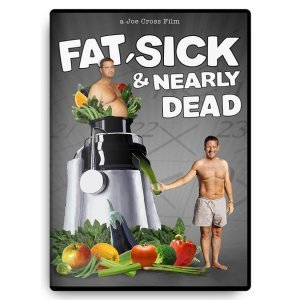 Fat, Sick and Nearly Dead with Joe Cross - front cover - Fruit-Powered Store