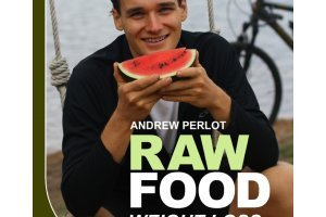 Raw Food Weight Loss and Vitality by Andrew Perlot - front cover - Fruit-Powered Store