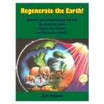 Regenerate the Earth by Don Weaver - front cover - Fruit-Powered Store