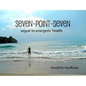 Seven-Point-Seven by Arnold Kauffman - front cover - Fruit-Powered Store
