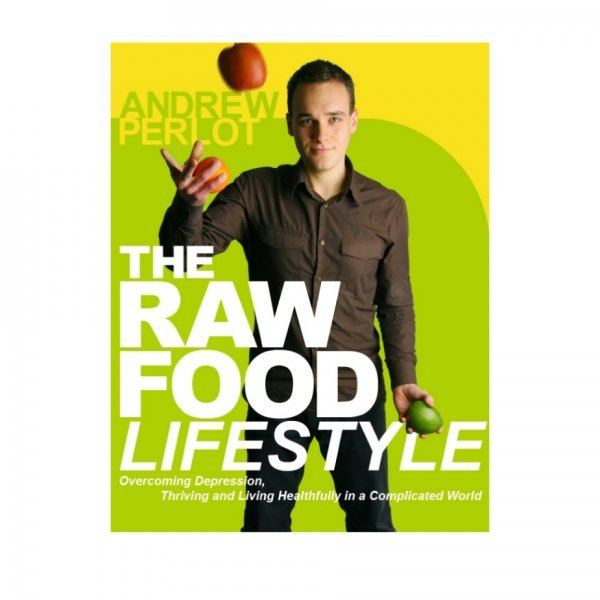 The Raw Food Lifestyle by Andrew Perlot - front cover - Fruit-Powered Store