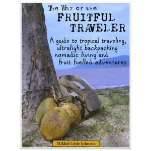 The Way of the Fruitful Traveler by Mikkel Gisle Johnsen - tropical travel - front cover - Fruit-Powered Store
