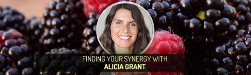 Finding Your Synergy with Alicia Grant - Fruit-Powered Digest