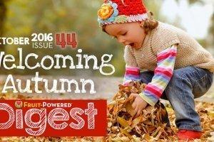 October 2016 Fruit-Powered Digest greetings