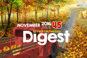 Fruit Powered Digest greetings Nov2 2016 300x200 - Fruit-Powered Digest Greetings—November 2016