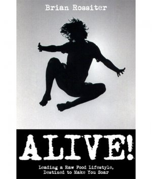 Alive front cover 300x0 - Alive! by Brian Rossiter (E-Book)
