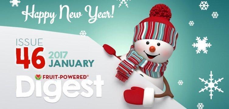 Fruit-Powered Digest: January 2017