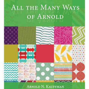 All-the-Many-Ways-of-Arnold-front-cover