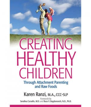 Creating Healthy Children front cover 300x0 - Creating Healthy Children by Karen Ranzi (E-Book)