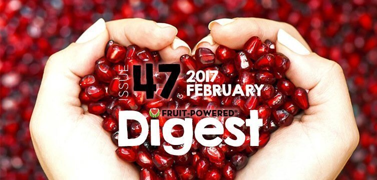 Fruit-Powered Digest: February 2017