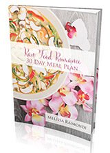 Front cover of Raw Food Romance 30 Day Meal Plan by Melissa Raimondi