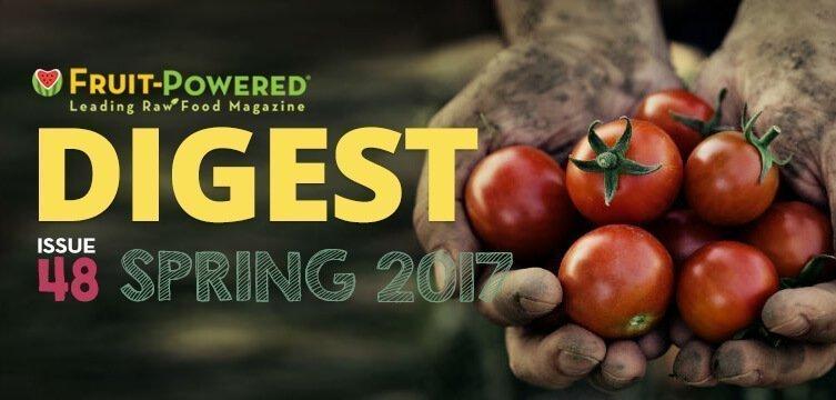 Spring 2017 Fruit-Powered Digest greetings